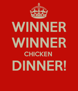 winner-winner-chicken-dinner-